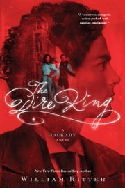 The Dire King - A Jackaby Novel ebook by William Ritter