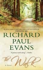 The Walk 電子書籍 by Richard Paul Evans