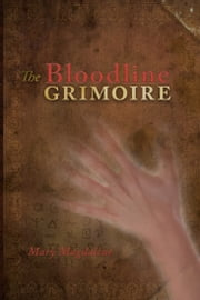 The Bloodline Grimoire ebook by Mary Magdalene