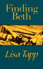 Finding Beth - A Ro Davis Mystery ebook by Lisa Tapp
