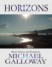 Horizons ebook by Michael Galloway
