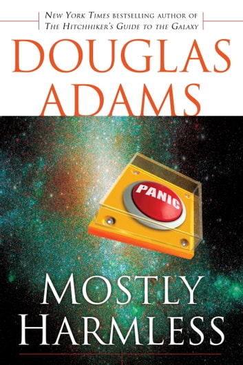 Mostly Harmless Ebook By Douglas Adams 9780307422224 Rakuten Kobo