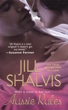 Aussie Rules ebook by Jill Shalvis