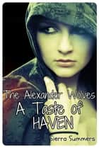 A Taste of Haven (BBW Paranormal Erotic Romance) ebook by Sierra Summers