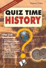Quiz Time History ebook by Editorial Board