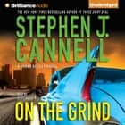On the Grind audiobook by Stephen J. Cannell