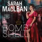 Bombshell - A Hell's Belles Novel Áudiolivro by Sarah MacLean
