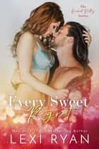 Every Sweet Regret ebook by Lexi Ryan