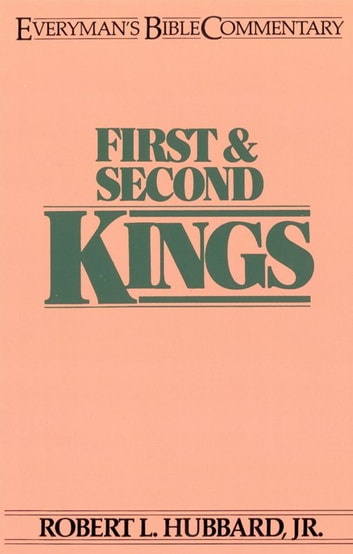 First & Second Kings- Everyman's Bible Commentary ebook by Robert Hubbard
