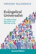 Evangelical Universalist, The ebook by Gregory MacDonald