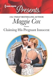 Claiming His Pregnant Innocent - A Passionate Pregnancy Romance ebook by Maggie Cox