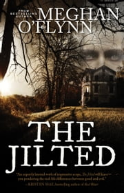 The Jilted - A Novel ebook by Meghan O'Flynn