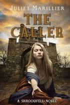 ebook The Caller de Juliet Marillier