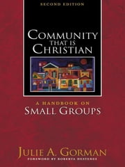 Community That Is Christian ebook by Julie A. Gorman