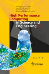 High Performance Computing in Science and Engineering '13 - Transactions of the High Performance Computing Center, Stuttgart (HLRS) 2013 ebook by