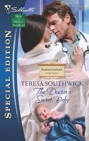 The Doctor's Secret Baby ebook by Teresa Southwick