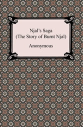 Njal's Saga (The Story of Burnt Njal) ebook by Anonymous