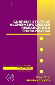 Current State of Alzheimer's Disease Research and Therapeutics ebook by Michaelis, Mary Lou