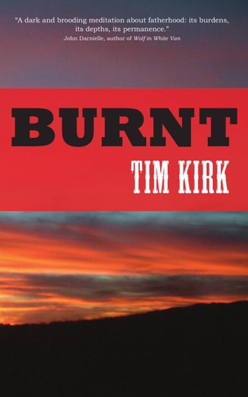 Burnt ebook by Tim Kirk