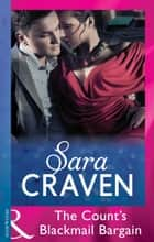 The Count's Blackmail Bargain (Mills & Boon Modern) (Italian Husbands, Book 18) ekitaplar by Sara Craven
