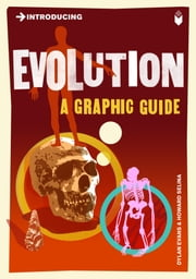 Introducing Evolution - A Graphic Guide ebook by Dylan Evans,Howard Selina