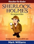 Sherlock Holmes: Silberstern ebook by Mark Williams