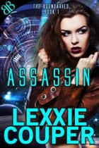 Assassin ebook by Lexxie Couper