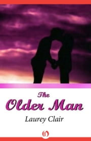 The Older Man ebook by Laurey Bright