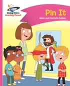 Reading Planet - Pin It - Pink A: Comet Street Kids ePub ebook by Adam Guillain, Charlotte Guillain