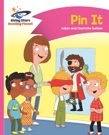 Reading Planet - Pin It - Pink A: Comet Street Kids ePub ebook by Adam Guillain,Charlotte Guillain