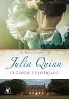 O conde enfeitiçado ebook by Julia Quinn