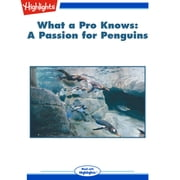 A Passion for Penguins - What a Pro Knows audiobook by Mary Paulson