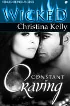 Constant Craving ebook by Christina Kelly
