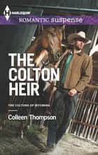 The Colton Heir ekitaplar by Colleen Thompson
