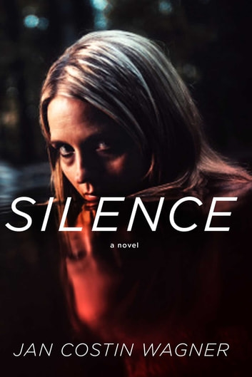 Silence ebook by Jan Costin Wagner