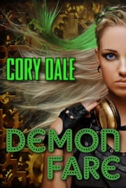 Demon Fare ebook by Cory Dale,Karen Duvall