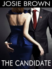 The Candidate ebook by Josie Brown