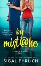 By Mistake ebook by Sigal Ehrlich