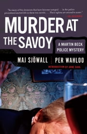 Murder at the Savoy - A Martin Beck Police Mystery (6) ebook by Maj Sjowall,Per Wahloo
