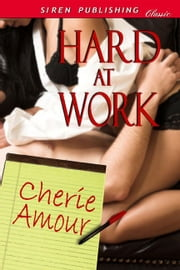Hard At Work ebook by Cherie Amour