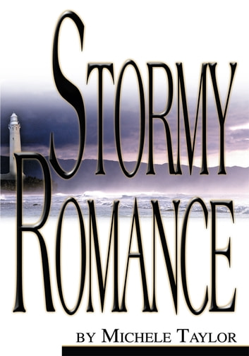 Stormy Romance ebook by Michele Taylor