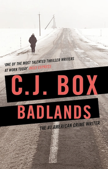 Badlands ebook by C.J. Box
