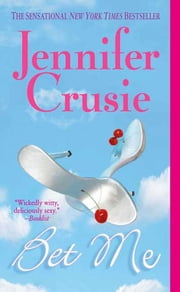 Bet Me ebook by Jennifer Crusie