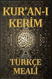 Kur'an Meali (Turkish) ebook by akyüz,Mehmet Akif Ersoy