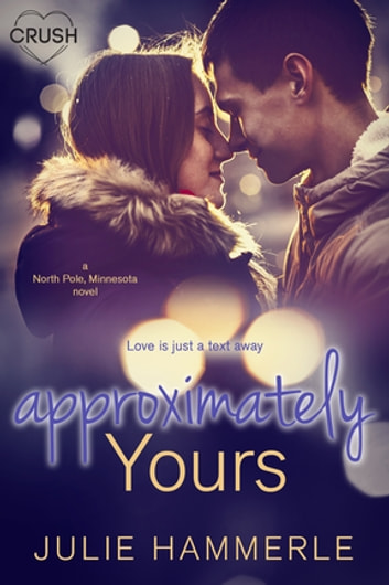 Approximately Yours eBook by Julie Hammerle