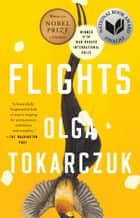 Flights eBook by Olga Tokarczuk, Jennifer Croft