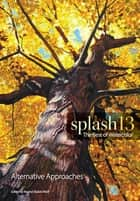 Splash 13 ebook by Rachel Rubin Wolf