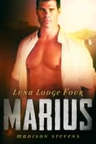 Marius ebook by Madison Stevens
