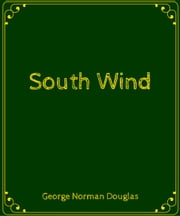 South Wind ebook by George Norman Douglas