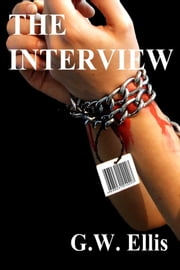 The Interview ebook by Greg Ellis